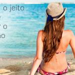 Cabelos saudáveis no verão: saiba porquê é errado usar cremes de hidratação ao sol